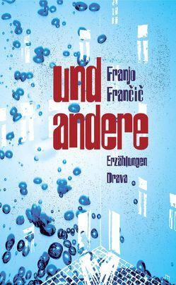 Und andere von Francic,  Franjo, Koestler,  Erwin