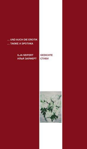 … und auch die Erotik von Gorodezkij,  Svjatoslav, Rödel,  Olga, Seifert,  Ilja