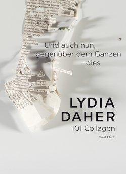 Und auch nun, gegenüber dem Ganzen – dies von Daher,  Lydia