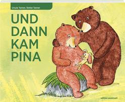 Und dann kam Pia von Tanner,  Stefan, Tanner,  Ursula, Verein tipiti,  Wil und KIDcare GmbH,  Balterswil