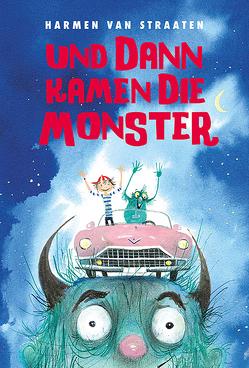 Und dann kamen die Monster von Erdorf,  Rolf, van Straaten,  Harmen