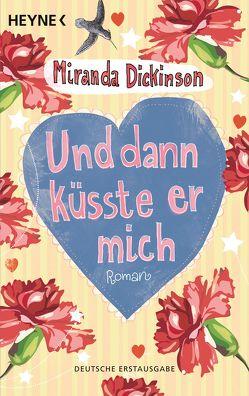 Und dann küsste er mich von Dickinson,  Miranda, Sudakowa-Blasberg,  Evelin