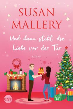 Und dann steht die Liebe vor der Tür von Mallery,  Susan, Senn,  Ivonne