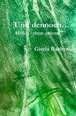 Und dennoch … von Räber,  Gisela