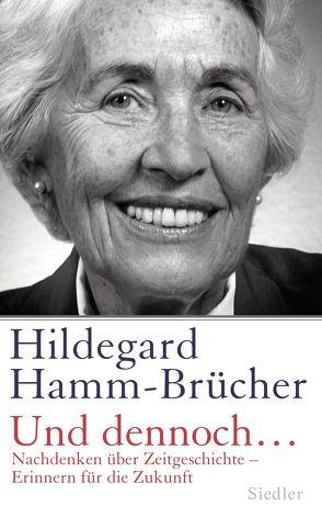 Und dennoch… von Hamm-Brücher,  Hildegard