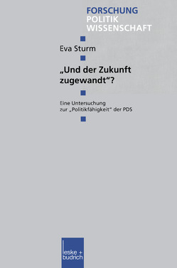 """""""Und der Zukunft zugewandt""""? von Sturm,  Eva"""