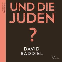 Und die Juden? von Baddiel,  David, Wostry,  Axel