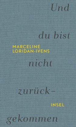 Und du bist nicht zurückgekommen von Loridan-Ivens,  Marceline, Moldenhauer,  Eva, Perrignon,  Judith