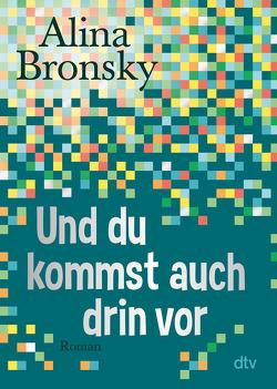 Und du kommst auch drin vor von Bronsky,  Alina