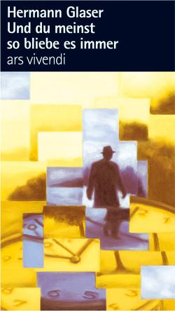 Und du meinst so bliebe es immer (eBook) von Glaser,  Hermann