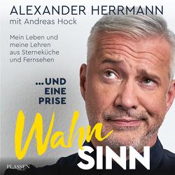 … und eine Prise Wahnsinn von Herrmann,  Alexander, Hock,  Andreas