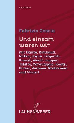 Und einsam waren wir von Coscia,  Fabrizio, Fuchs,  Kathrin, Müller-Renzoni,  Bettina