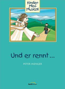 Und er rennt … (Arbeitsheft) von Menger,  Peter