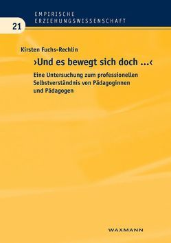 """""""Und es bewegt sich doch …!"""" von Fuchs-Rechlin,  Kirsten"""