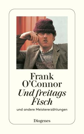 Und freitags Fisch von O'Connor,  Frank, Schnack,  Elisabeth