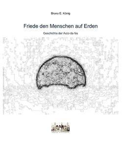 Friede den Menschen auf Erden von Bockhorst,  Aloys, König,  Bruno E.