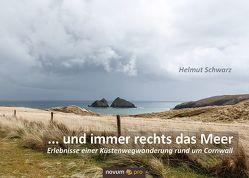 … und immer rechts das Meer von Schwarz,  Helmut