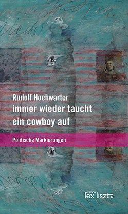 immer wieder taucht ein Cowboy auf von Hochwarter,  Rudolf