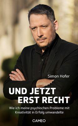 Und jetzt erst recht von Höfer,  Simon