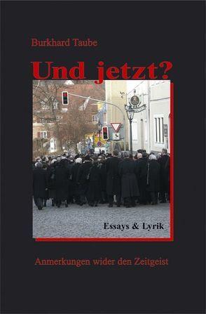 Und jetzt? von Püschel,  Peter, Taube,  Burkhard, Töpfl,  Armin
