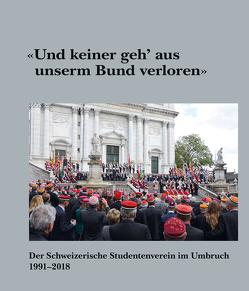 """""""Und keiner geh' aus unserm Bund verloren"""" von Schweizerischer Studentenverein"""