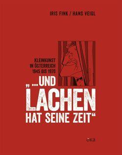 """""""… und Lachen hat seine Zeit"""" von Fink,  Iris, Veigl,  Hans"""