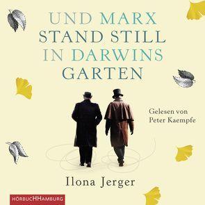 Und Marx stand still in Darwins Garten von Jerger,  Ilona, Kaempfe,  Peter