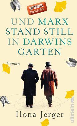 Und Marx stand still in Darwins Garten von Jerger