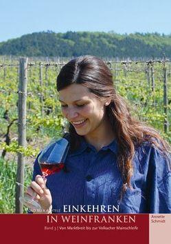 Und nu a Achtele – Einkehren in Weinfranken (Band 3) von Schmidt,  Annette