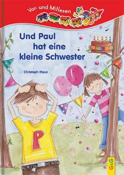 LESEZUG/Vor- und Mitlesen: Und Paul hat eine Schwester von Cawthorne,  Mary-Ann, Mauz,  Christoph