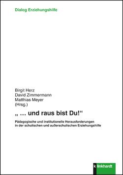 """""""… und raus bist Du!"""" von Meyer,  Matthias, Zimmermann,  David"""