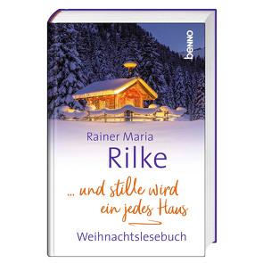 … und stille wird ein jedes Haus von Bauch,  Volker, Rilke,  Rainer Maria