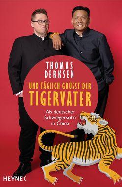 Und täglich grüßt der Tigervater von Derksen,  Thomas