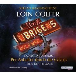 Und übrigens noch was… von Colfer,  Eoin, Kaminski,  Stefan