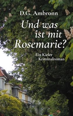 Und was ist mit Rosemarie? von Ambronn,  D.G.
