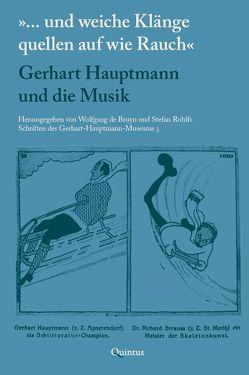 """""""… und weiche Klänge quellen auf wie Rauch"""" von de Bruyn,  Wolfgang, Rohlfs,  Stefan"""