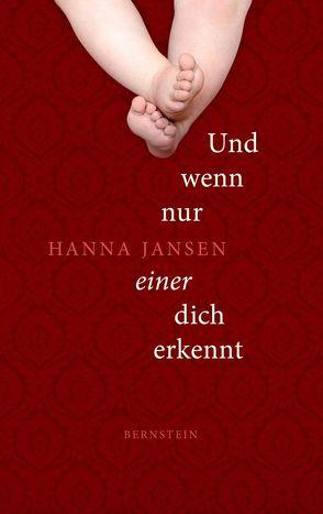 Und wenn nur einer dich erkennt von Jansen,  Hanna