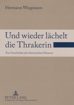 Und wieder lächelt die Thrakerin von Wiegmann,  Hermann