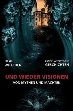 Und wieder Visionen von Wittchen,  Olaf