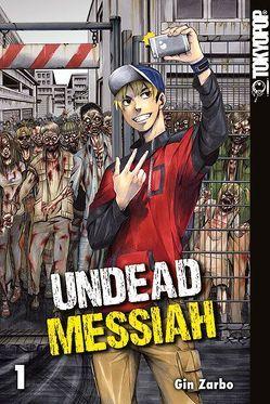 Undead Messiah 01 von Zarbo,  Gin