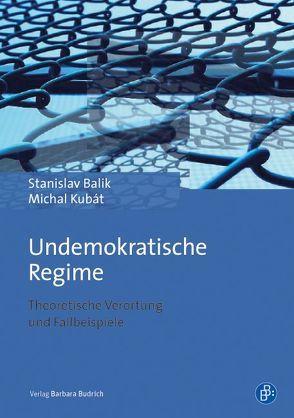 Undemokratische Regime von Balík,  Stanislav, Kubát,  Michal