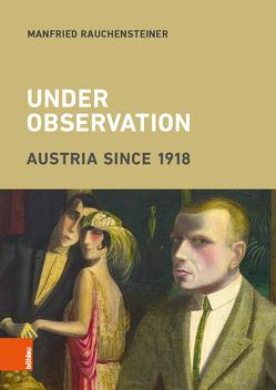 Under Observation von Güttel,  Anna, Kay,  Alex J., Rauchensteiner,  Manfried