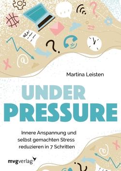 Under Pressure von Leisten,  Martina