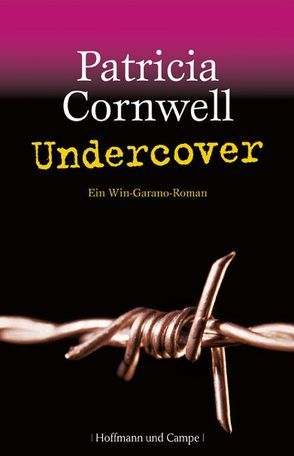 Undercover von Cornwell,  Patricia, Fischer,  Andrea