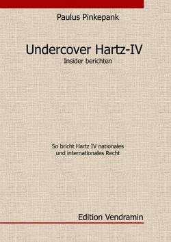 Undercover Hartz IV von Pinkepank,  Paulus