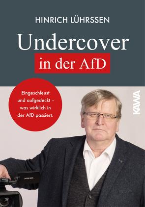 Undercover in der AfD von Lührssen,  Hinrich