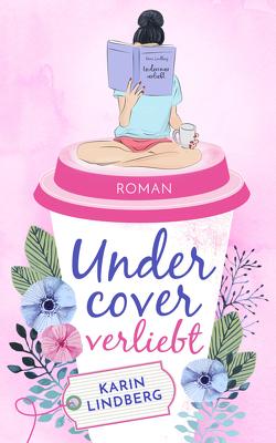Undercover verliebt von Lindberg,  Karin