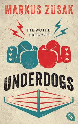 Underdogs von Ernst,  Alexandra, Plenzdorf,  Ulrich, Zusak,  Markus