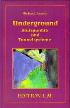Underground von Friebel,  Petra, Geyer,  Gertraud, Sauder