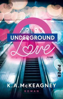 Underground Love von Kubis,  Lene, McKeagney,  K.A.